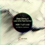 DEEP DANNY/LEON GRIS feat KARINA - Won't Let U Go (Front Cover)