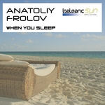 ANATOLIY FROLOV - When You Sleep (Front Cover)