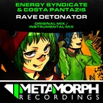 ENERGY SYNDICATE/COSTA PANTAZIS - Rave Detonator (Front Cover)