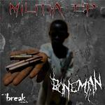 BONE MAN - Militia EP (Front Cover)