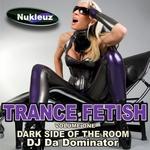 Nukleuz Trance Fetish: Vol 1 (unmixed tracks)