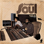 CHAMPION SOUL - Holdin' On Part 1 (Front Cover)