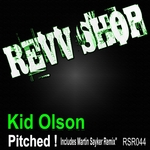 KID OLSON - Pitched! (Front Cover)