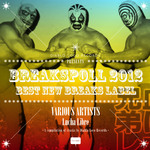 VARIOUS - Lucha Libre (Best New Label Breakspoll 2012) (Back Cover)