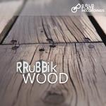 RRUBBIK - Wood (Front Cover)