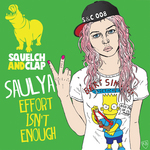 SAULYA - Effort Isn't Enough (Front Cover)
