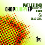 LEZIZMO, Pat - Chop Curry EP (Front Cover)