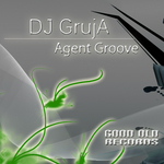 DJ GRUJA - Agent Groove (Front Cover)