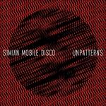 SIMIAN MOBILE DISCO - Unpatterns (Front Cover)