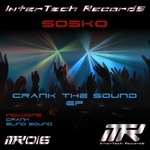 SOSKO - Crank The Sound EP (Front Cover)