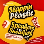 SLAPPIN PLASTIC - Speakers 2 Ya Sneakers EP (Front Cover)