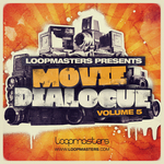 LOOPMASTERS - Movie Dialogue Vol 5 (Sample Pack WAV) (Front Cover)