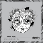 KEYL, Matt - Organic Composition (Front Cover)