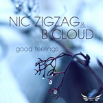 ZIGZAG, Nic/B CLOUD - Good Feelings (Front Cover)
