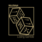 BELLCRASH - Losing Gamble (Front Cover)