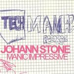 STONE, Johann - Manic Impressive (Front Cover)