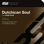 DUTCHICAN SOUL feat CHAD TRENT - Deny (Front Cover)