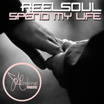 REELSOUL - Spend My Life (Front Cover)