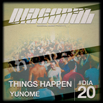 YUNOME - Things Happen (Front Cover)