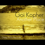 GOI KOPHER - Another Place (Front Cover)
