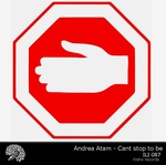ATAM, Andrea - Can't Stop To Be (Front Cover)