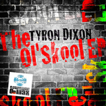 DIXON, Tyron - The Ol Skool EP (Front Cover)