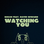 KHEEN feat DAVE EDWARD - Watching You (Front Cover)