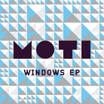 MOTI - Windows EP (Front Cover)