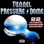 VARIOUS - Tunnel Pressure Dome (Front Cover)