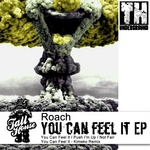 ROACH - You Can Feel It EP (Front Cover)