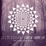 GIBSON, Ollie - Comin' Home EP Incl Cubiq Remix (Front Cover)