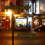 HOWARD, Tevo - Catching Up (Front Cover)