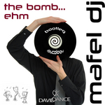 MAFEL DJ - The Bomb Ehm (Front Cover)
