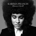 KARIMA FRANCIS - Wherever I Go (EP) (Front Cover)