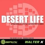 WALTER K - Desert Life (Front Cover)
