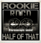 ROOKIE - Half Of That (Back Cover)