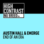 AUSTIN HALL/EMERGE - End Of An Era (Front Cover)