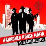 HANNOVER HOUSE MAFIA - O Sarracino (Front Cover)