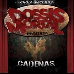 MORTAL, Dosis - Cadenas (Front Cover)