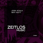 AYALA, Josh - Why Not? (Front Cover)