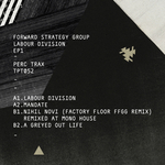FORWARD STRATEGY GROUP - Labour Division EP1 (Front Cover)