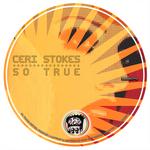 CERI STOKES - So True (Front Cover)