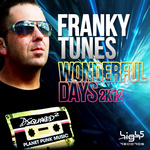 FRANKY TUNES - Wonderful Days 2K12 (Front Cover)