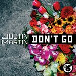 MARTIN, Justin - Don't Go (Front Cover)