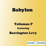TALISMAN P feat BARRINGTON LEVY - Babylon (Front Cover)