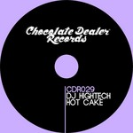 DJ HIGHTECH - Hot Cake (Front Cover)