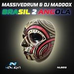 MASSIVEDRUM/DJ MADDOX - Brasil 2 Angola (Front Cover)