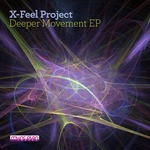 X-FEEL PROJECT - Deeper Movement EP (Front Cover)