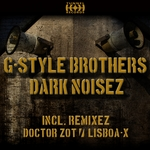 G STYLE BROTHERS - Dark Noisez (Front Cover)