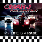 OMAR J feat JANET GRAY - My Life Is A Race (Front Cover)